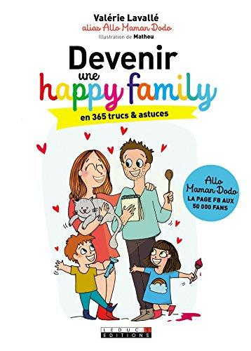 Ebook Devenir une cheerful family en 365 trucs et astuces: Allo Maman Dodo (structure Kindle)
